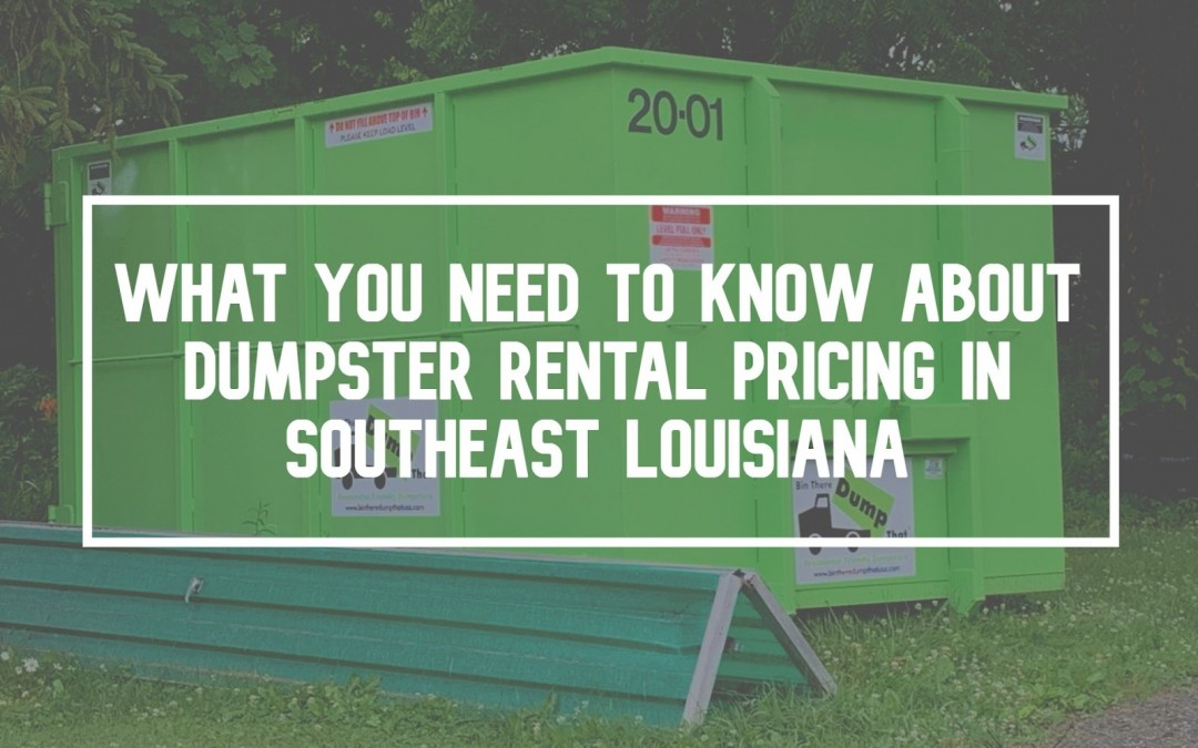 What You Need to Know About Dumpster Rental Prices